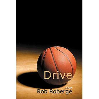 Drive by Roberge & Rob