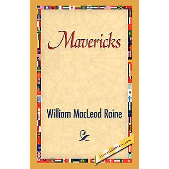 Mavericks von Raine & William MacLeod