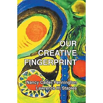 Our Creative Fingerprint by Pennington & Nancy Carter