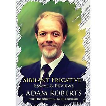 Sibilant Fricative by Roberts & Adam