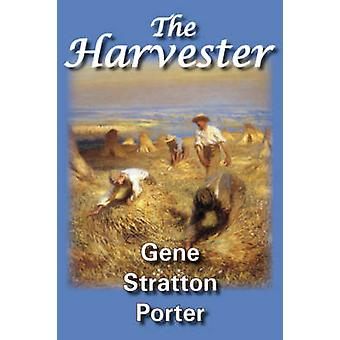 The Harvester by Stratton Porter & Gene