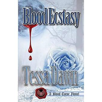 Blood Ecstasy by Dawn & Tessa