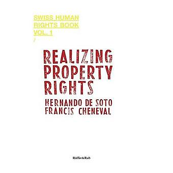 Realizing Property Rights by Soto & Hernando de