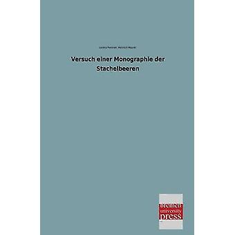 Versuch Einer Monographie Der Stachelbeeren by Pansner & Lorenz
