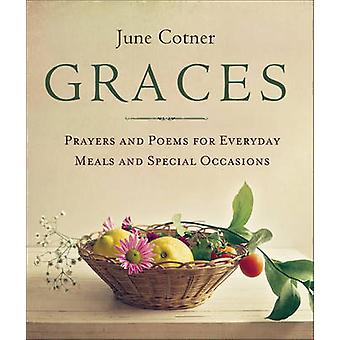 Graces - Prayers and Poems for Everyday Meals and Special Occasions by