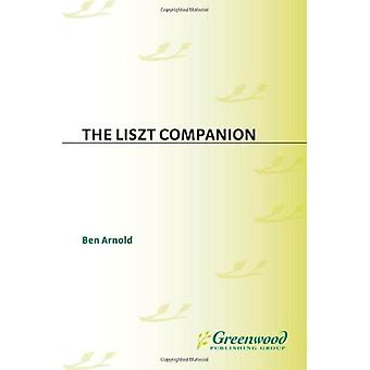 The Liszt Companion by Ben Arnold - 9780313306891 Book