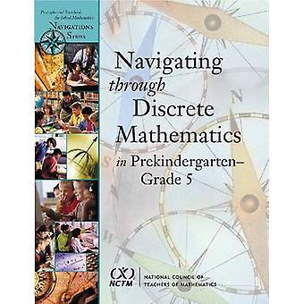 Navigating Through Discrete Mathematics in Pre-K-Grade 5 by Valerie D