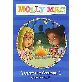 Campsite Creature by Marty Kelley - 9781474767200 Book