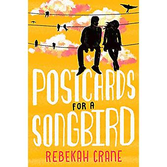 Postcards for a Songbird by Rebekah Crane - 9781542092999 Book