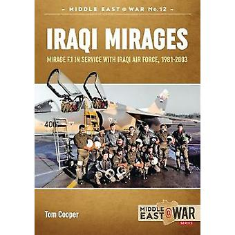 Iraqi Mirages - Dassault Mirage Family in Service with Iraqi Air Force