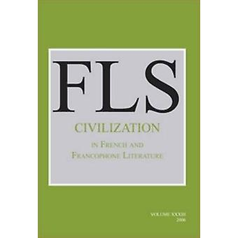 Civilization in French and Francophone Literature by Buford Norman -