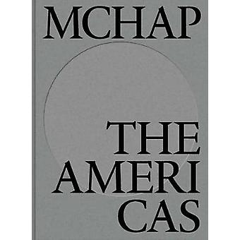 MCHAP Book One Book 1  The Americas by Edited by Fabrizio Gallanti
