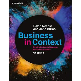 Business in Context - An Introduction to Business and its Environment