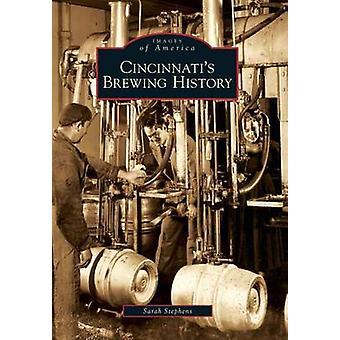 Cincinnati's Brewing History by Sarah Hines Stephens - 9780738577906
