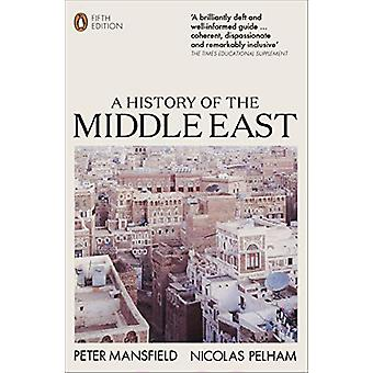 A History of the Middle East - 5th Edition by Peter Mansfield - 978014