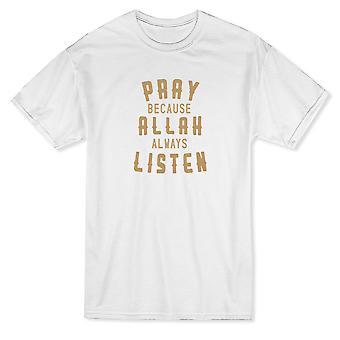 «Priez car Allah toujours à l'écoute» moyen avant devis T-shirt homme