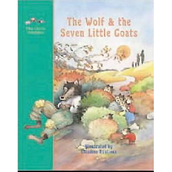 The Wolf and the Seven Little Goats - A Fairy Tale by Jacob Grimm - Cl
