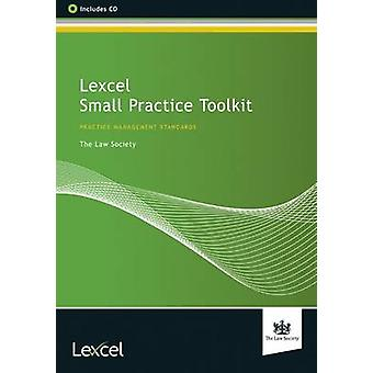 Lexcel Small Practice Toolkit by The Law Society - 9781907698422 Book
