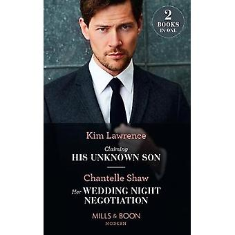 Claiming His Unknown Son / Her Wedding Night Negotiation - Claiming Hi