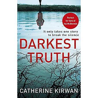 Darkest Truth - Elle a refusé d'être réduite au silence par Catherine Kirwan - 97817