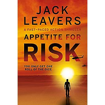 Appetite for Risk by Jack Leavers - 9781912881505 Book