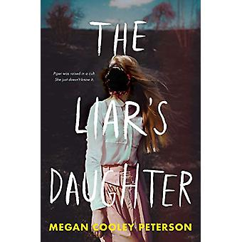 The Liar's Daughter by Megan Cooley Peterson - 9780823444182 Book
