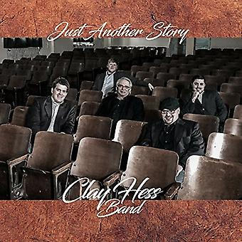 Clay Hess - Just Another Story [CD] USA import
