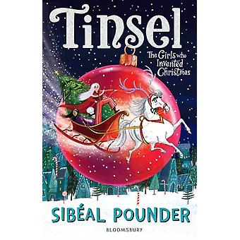 Tinsel by Pounder & Sibeal
