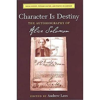Karakter is Destiny: De autobiografie van Alice Salomon (Sociale Geschiedenis, Populaire Cultuur en Politiek in Duitsland)
