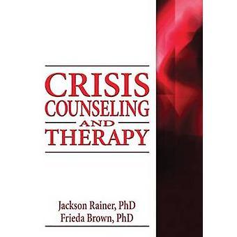 Jackson P. Rainerin kriisineuvonta ja terapia - 9780789034571 Bo