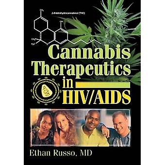 Cannabis Therapeutics in HIV/AIDS by Ethan B. Russo - 9780789016997 B