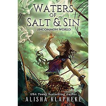Waters of Salt and Sin by Alisha Klapheke - 9780998737904 Book
