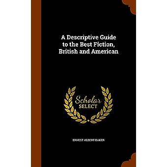 A Descriptive Guide to the Best Fiction - British and American by Ern