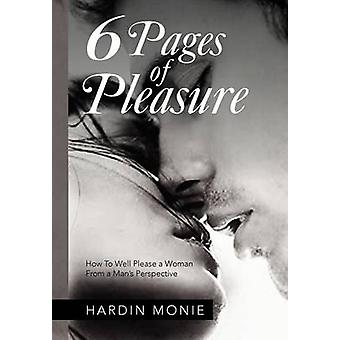 6 Pages of Pleasure - How to Well Please a Woman from a Man's Perspect