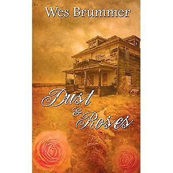 Dust and Roses by Wes Brummer - 9781509217892 Book