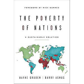 The Poverty of Nations by Barry AsmusWayne Grudem