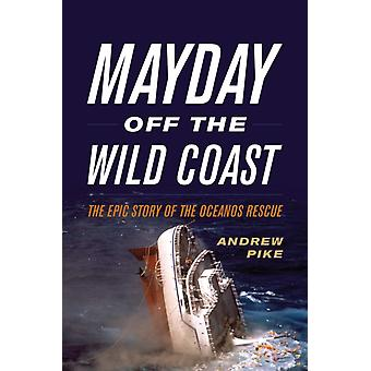 Mayday Off the Wild Coast by Andrew Pike