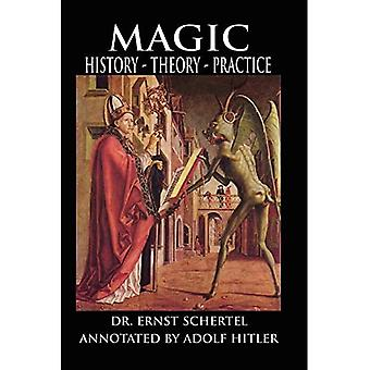 Magic: History, Theory, Practice