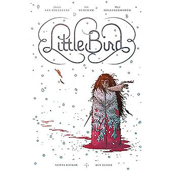Little Bird: The Fight for Elder's Hope by Darcy Van Poelgeest (Hardcover, 2019)