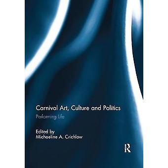 カーニバルアート文化と政治