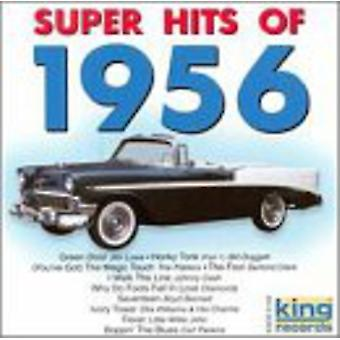 Super Hits of 1956 - Super Hits of 1956 [CD] USA import