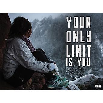 Your Only Limit Is You Poster Inspirational Wall Art Print (24x18)