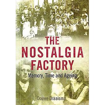 Die Nostalgie-Fabrik - Memory - Zeit und Alterung von Douwe Draaisma - 9