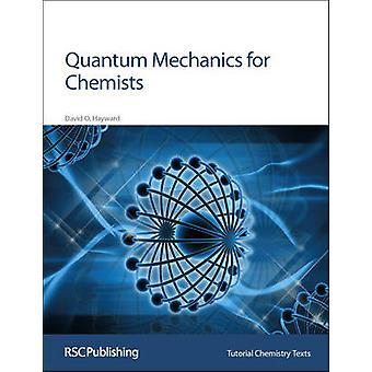Kvantmekanik för kemister av David O. Hayward - A. G. Davies - D
