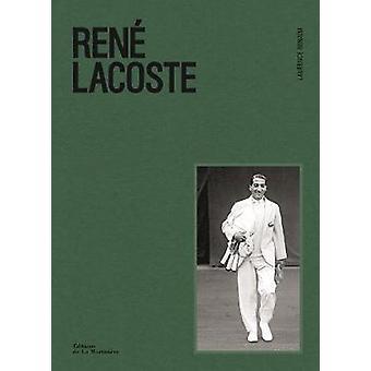 Rene Lacoste mukaan Rene Lacoste - 9781419733284 kirja