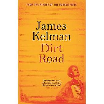 Hiekkatie (Main) James Kelman - 9781782118220 kirja