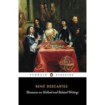 Discourse on Method and Related Writings by Rene Descartes - Desmond