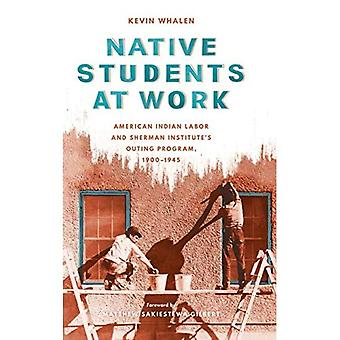 Native Students at Work (Indigenous Confluences)