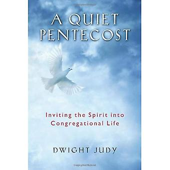 A Quiet Pentecost: Inviting the Spirit Into Congregational Life
