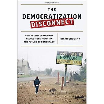 Die Demokratisierung trennen: Wie den letzten demokratische Revolutionen die Zukunft der Demokratie bedrohen